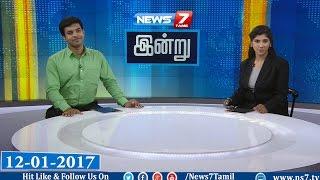 News @ 9 PM | News7 Tamil | 12-01-2017