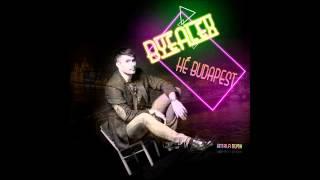 ByeAlex - Hé Budapest (Antala Remix) (Official Audio)