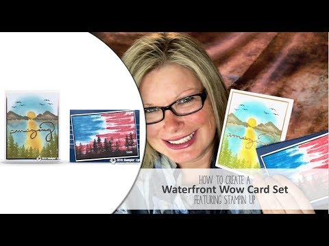 How to create a set of Waterfront Wow Cards featuring Stampin Up