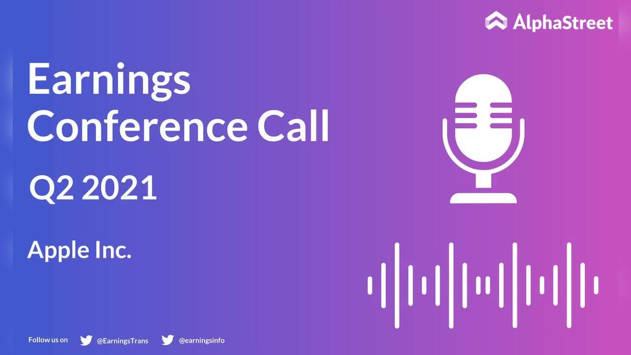 Apple (AAPL) Q2 2021 Earnings Call Transcript