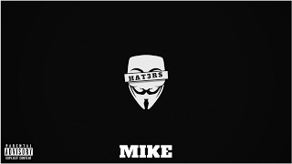 Mike - HAT3RS (Prod by. RikeLuxxBeats & MusiCesn)