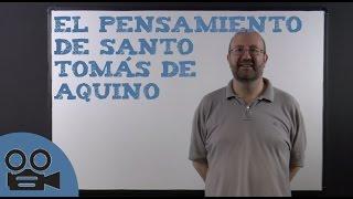 El pensamiento de Santo Tomás de Aquino