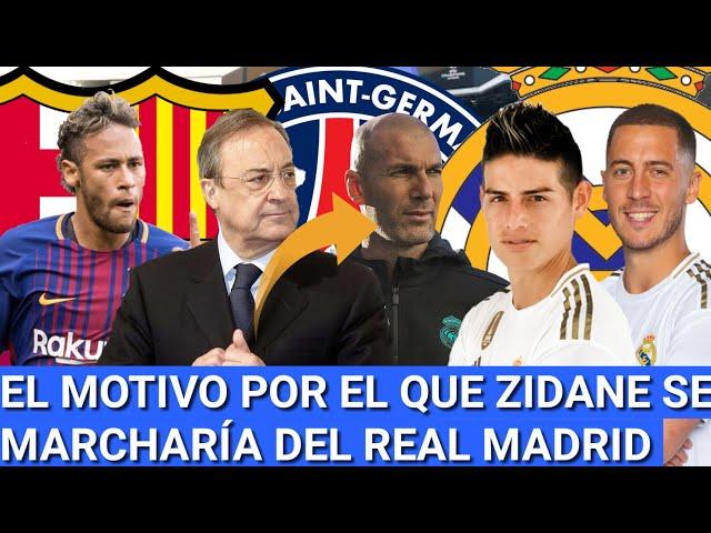 """Por HAZARD JAMES """"titular"""" con ZIDANE que se MARCHARÍA del MADRID: NEYMAR no iría al BARCELONA"""