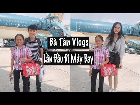 Bà Tân Vlogs Lần Đầu Đi Máy Bay | Trần Minh Phương Thảo