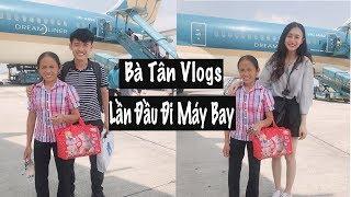 Bà Tân Vlogs Lần Đầu Đi Máy Bay   Trần Minh Phương Thảo