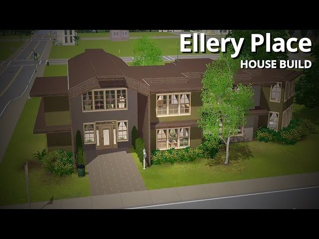 The Sims 3 House Building - Ellery Place