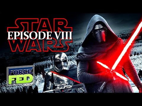 Star Wars Episode VIII - What we Know! And MORE!