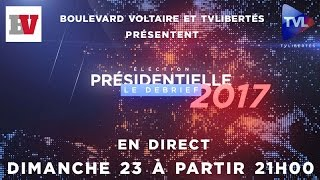EN DIRECT : LE DEBRIEF DES PRESIDENTIELLES 2017 1ER TOUR