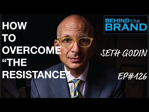 "Seth Godin -- How to overcome ""The Resistance"" 