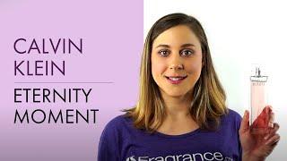 Calvin Klein Eternity Moment | Fragrance.com
