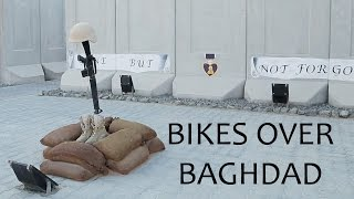 Bikes Over Baghdad - BMX Action in the Middle East
