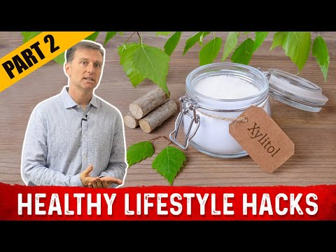 Healthy Lifestyle Hacks by Dr. Berg: PART 2