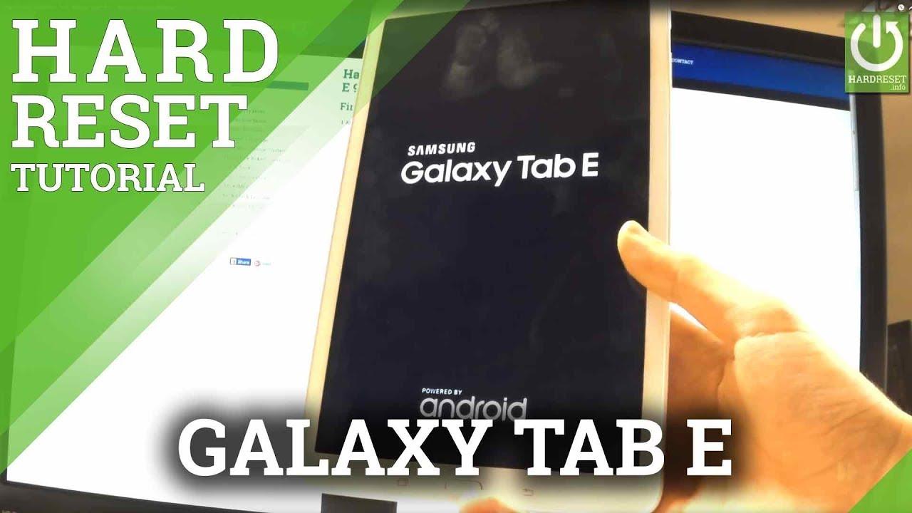 Hard Reset SAMSUNG T561 Galaxy Tab E 9 6