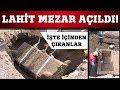 Kayseri'deki Lahit Mezar Açıldı! İşte İçinden Çıkanlar...
