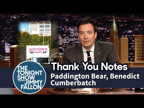 Thank You Notes: Paddington Bear, Benedict Cumberbatch