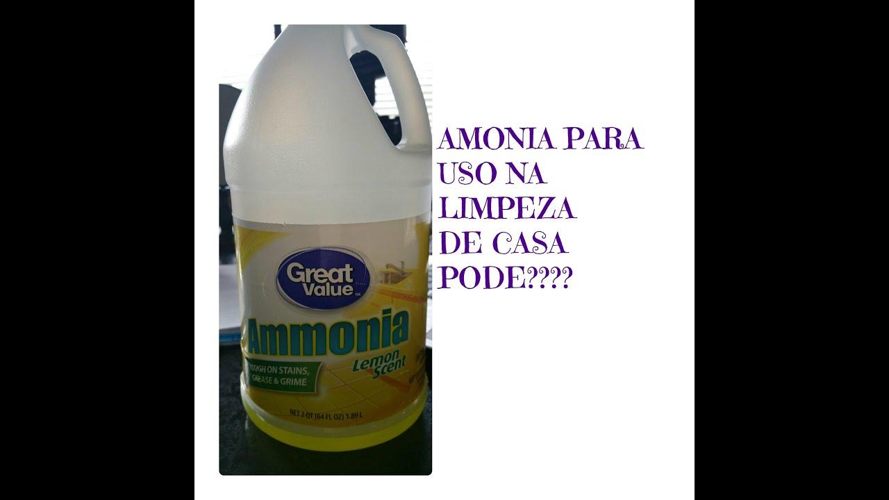 Amonia Na Limpeza De Casa Youtube