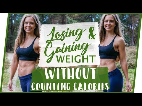 LOSING AND GAINING WEIGHT WITHOUT COUNTING CALORIES || GETTING FIT series EP.3
