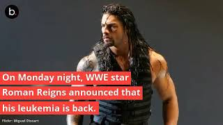 WWE superstars show support for Roman Reigns' leukemia fight