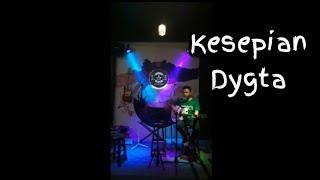 Download Kesepian - Dygta ( Cover )