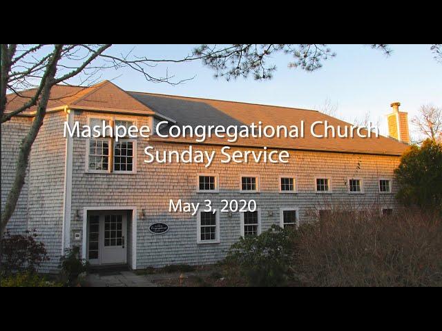 Mashpee Congregational Service 05 03 20