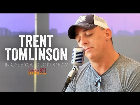 In Case You Didnt Know  Trent Tomlinson Acoustic