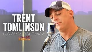 Download In Case You Didn't Know - Trent Tomlinson (Acoustic) MP3 song and Music Video