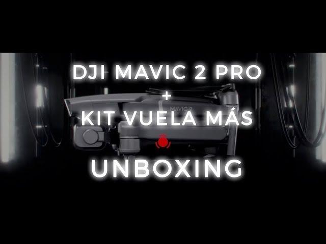 Mavic 2 Pro + Kit Vuela Más Unboxing