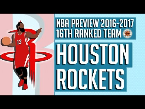 Houston Rockets | 2016-17 NBA Preview (Rank #16)