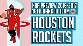 Houston Rockets   2016-17 NBA Preview (Rank #16)