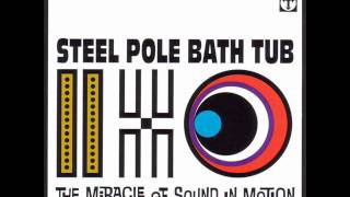 Steel Pole Bath Tub - Down All The Days