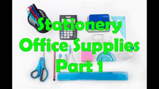 Stationery and Office Supplies Vocabulary. Part 1