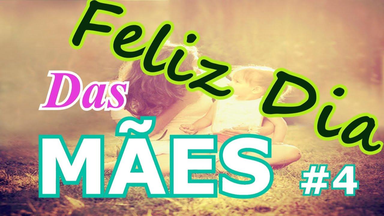 Belas Frases Feliz Dia Das Mães 4 Youtube