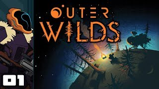 Let's Play Outer Wilds - PC Gameplay Part 1 - Time To Solve The Mysteries Of Space!