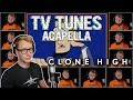 watch he video of CLONE HIGH Theme - TV Tunes Acapella