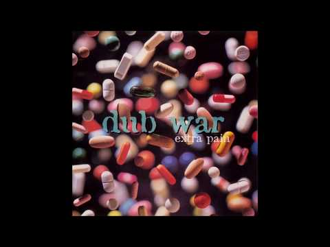 Dub War - Extra Pain [Full EP]