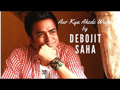 Aur Kya Ahede Wafa Hote Hain | Debojit Saha | Sunny |R D Burman | Sunny Deol | Suresh Wadkar