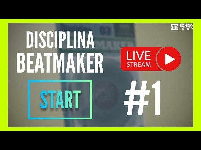 Cómo empezar en la producción musical 🎹 DISCIPLINA BEATMAKER START #1 (Curso de Producción Musical)