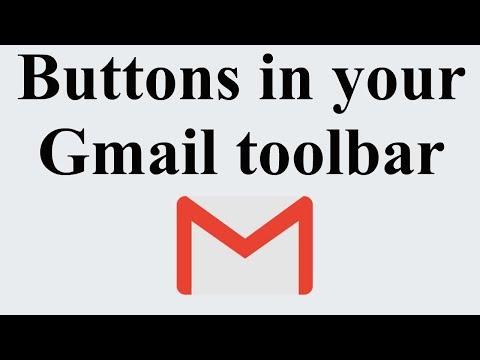 Buttons In Your Gmail Toolbar