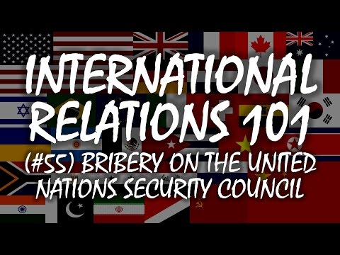 International Relations 101 (#55): Bribery on the Security Council