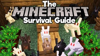 Building a Rabbit Farm! ▫ The Minecraft Survival Guide (Tutorial Let's Play) [Part 254]