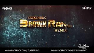 BROWN RANG | TRAP EDIT | DJ KING & SKILLS | KINGNATION VOL 2