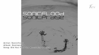 Sonicflood | Did You Feel The Mountains Tremble