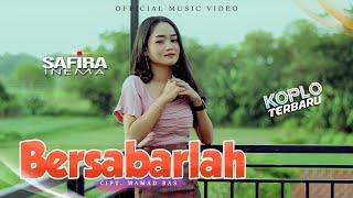 Download lagu SAFIRA INEMA | BERSABARLAH | Official Music Video
