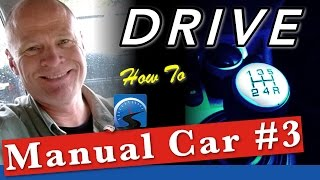 How To Drive A Manual Car for Beginners Step by Step :: Lesson #3