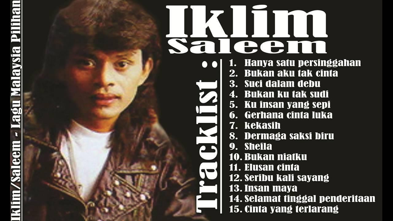 Saleemiklim Hits Lagu Malaysia Pilihan Terbaik Slow Rock Malaysia Populer