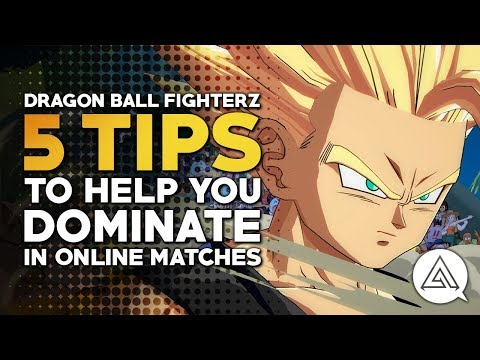 5 Tips to Help You Dominate in Dragon Ball FighterZ