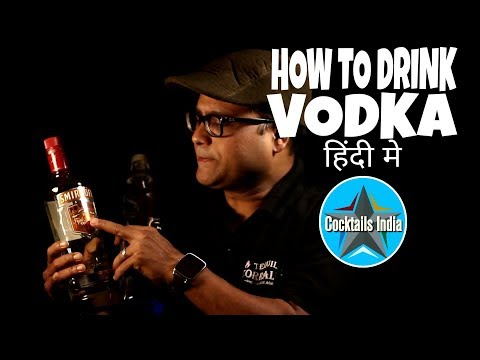 how to drink vodka in hindi | how vodka is made in hindi | dada bartender | what is vodka