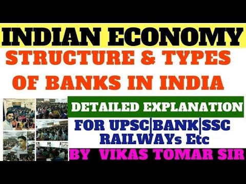 Economics 1.4-Structure and Types Of Banks in India 🇮🇳By Vikas Tomar Sir
