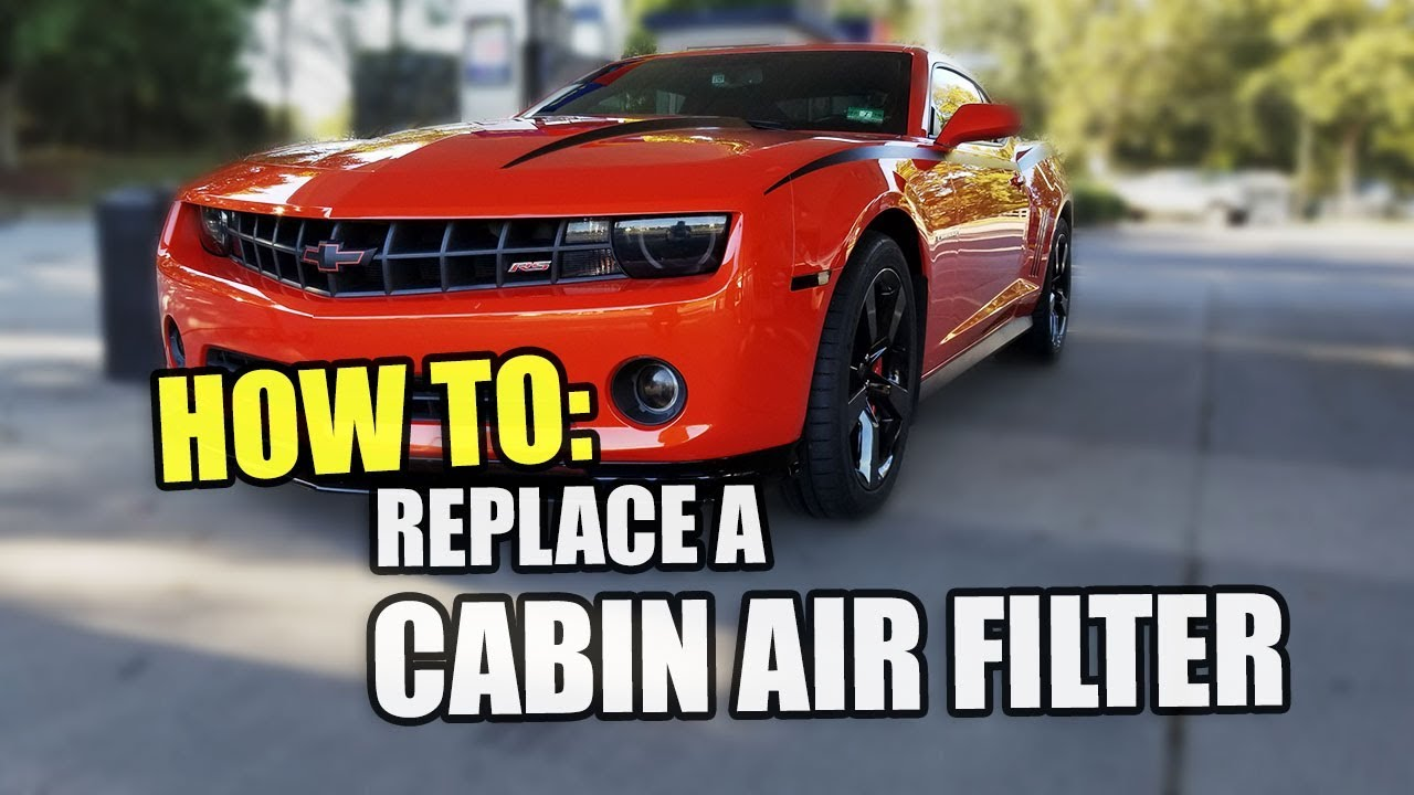 How To Change 5th Gen Camaro Cabin Air Filter 2010 2015