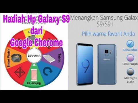 HOAX ) DAPAT HADIAH SAMSUNG GALAXY S9 dari Google CHROME - YouTube